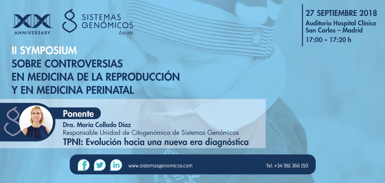 II Symposium sobre Controversias en Medicina de la Reproducción y Medicina Perinatal